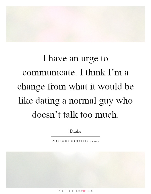 Dating a normal guy