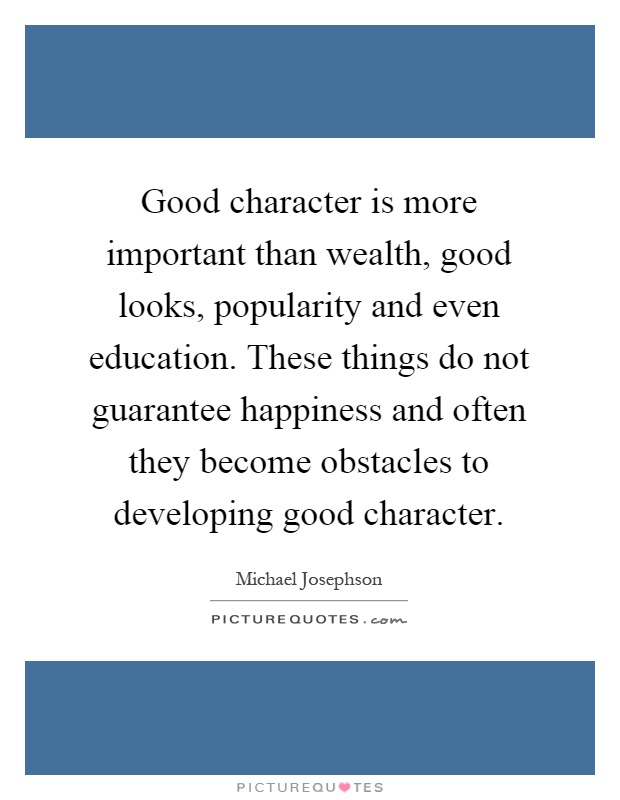 272 Words Short Essay on the Value of Character