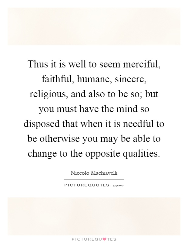 machiavelli the qualities prince essays