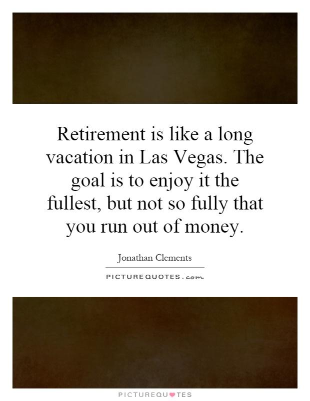 Retirement Quotes | Retirement Sayings | Retirement ...