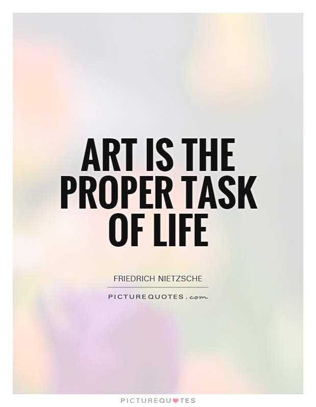 Art Quotes About Life Simple Art In Life Quotes & Sayings  Art In Life Picture Quotes