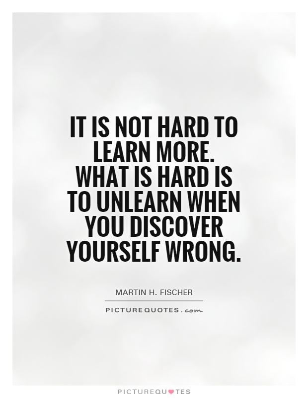 Unlearning Quotes Unlearning Sayings Unlearning Picture Quotes