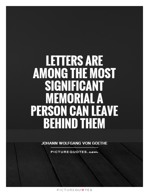 Letters Are Among The Most Significant Memorial A By