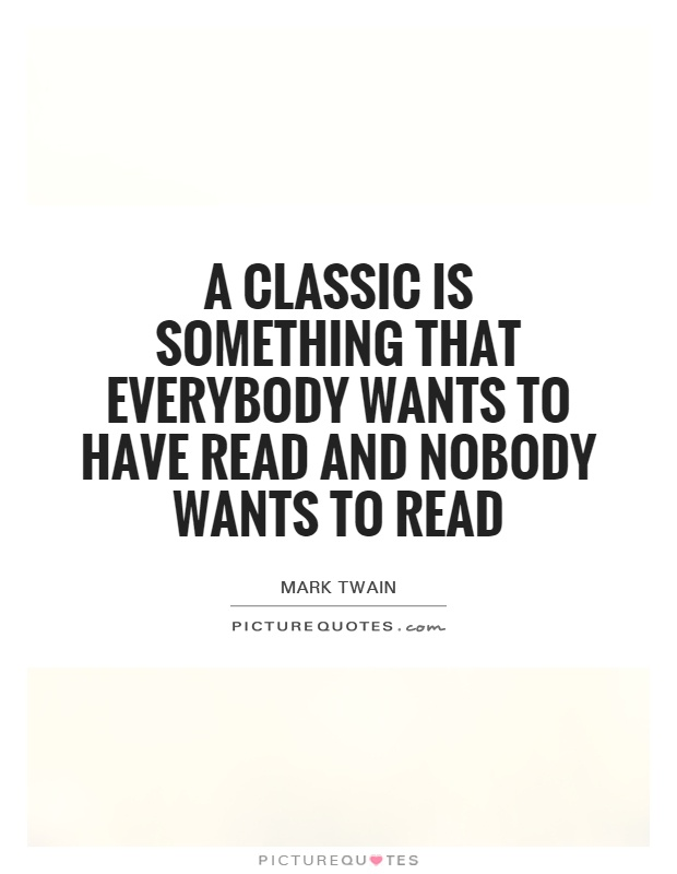 Classic Quotes Captivating Classics Quotes  Classics Sayings  Classics Picture Quotes