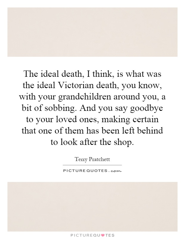 the ideal death i think is what was the ideal victorian death