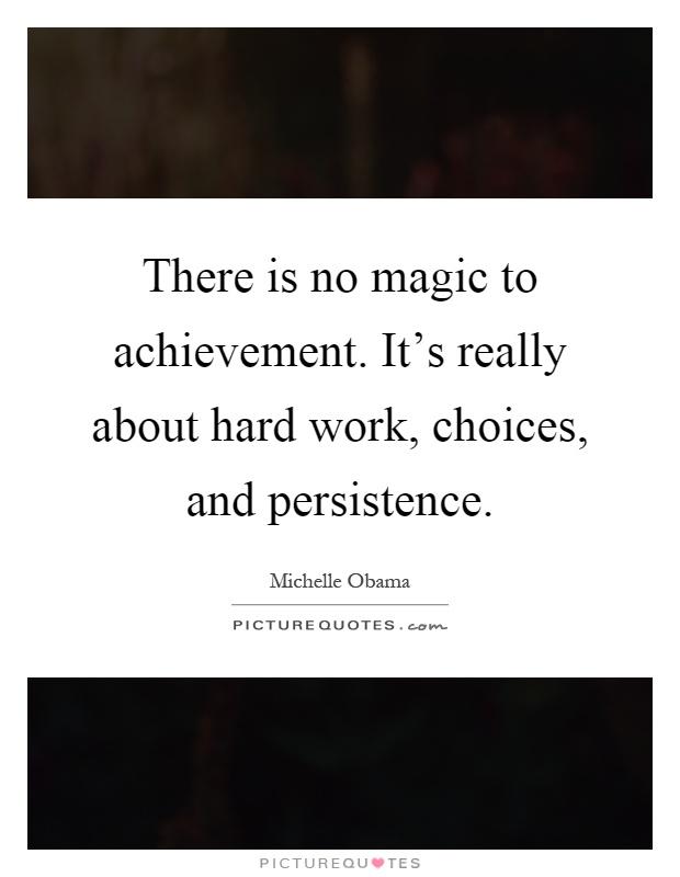 Hard work persistence