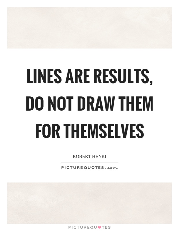 Drawing Smooth Lines Quotes : Lines quotes sayings picture