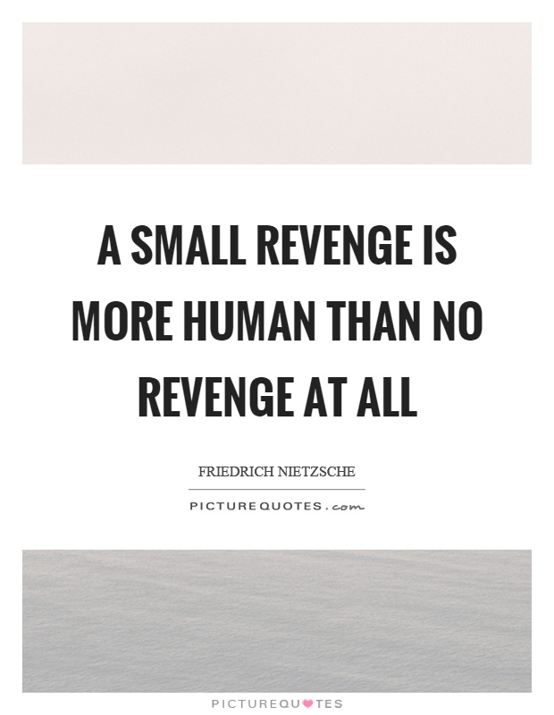 Revenge Quotes | Revenge Sayings | Revenge Picture Quotes ...