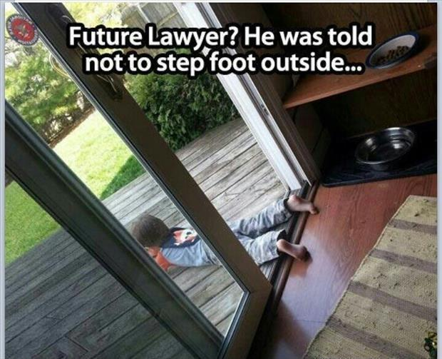 Future lawyer? He was told not to step foot outside Picture Quote #1