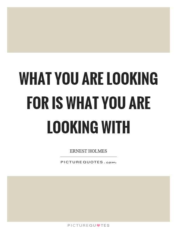 What you are looking for is what you are looking with Picture Quote #1