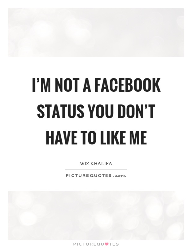 Quotes For Facebook Status That Will Get Likes