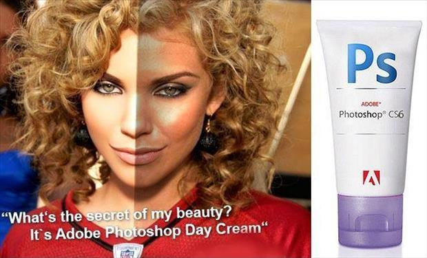 What's the secret of my beauty? It's Adobe Photoshop Day cream Picture Quote #1