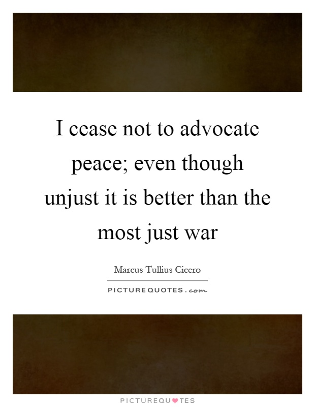 "a just war is better than an unjust peace essay Michael walzer's just and unjust by asking whether some option is better than doing dilemma for killing in war:, a review essay""."