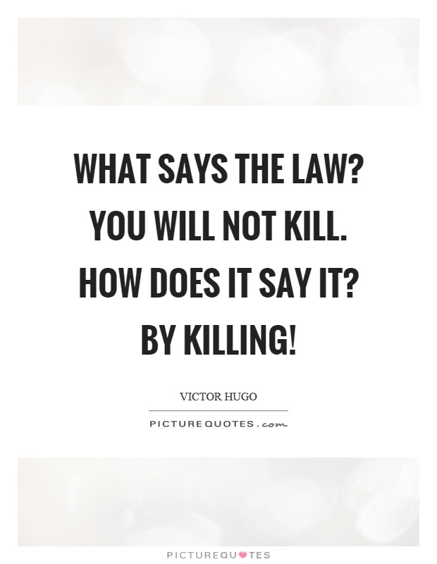 what says the you will not kill how does it say it