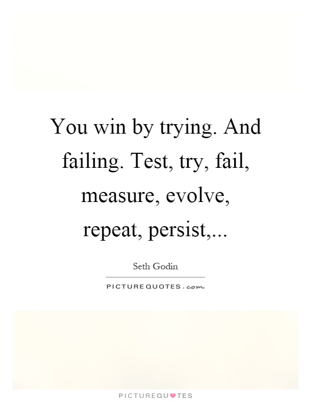 Test Try Results Original Crealash: You Win By Trying. And Failing. Test, Try, Fail, Measure