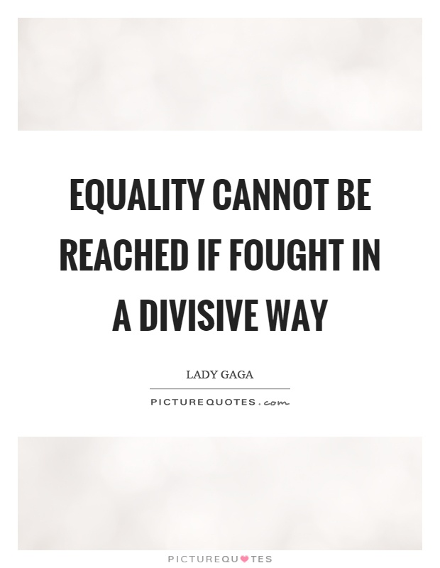Equality Quotes | Equality Sayings | Equality Picture Quotes