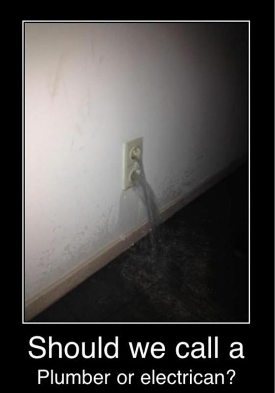 Should we call a plumber or electrician? Picture Quote #1