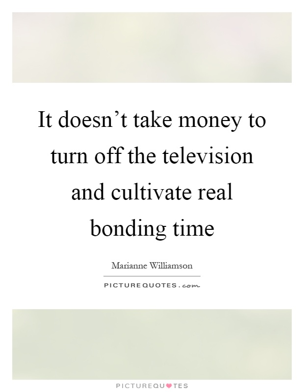 Bonding Quotes Glamorous Bonding Time Quotes & Sayings  Bonding Time Picture Quotes