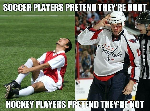 Soccer players pretend they're hurt. Hockey players pretend they're not Picture Quote #1