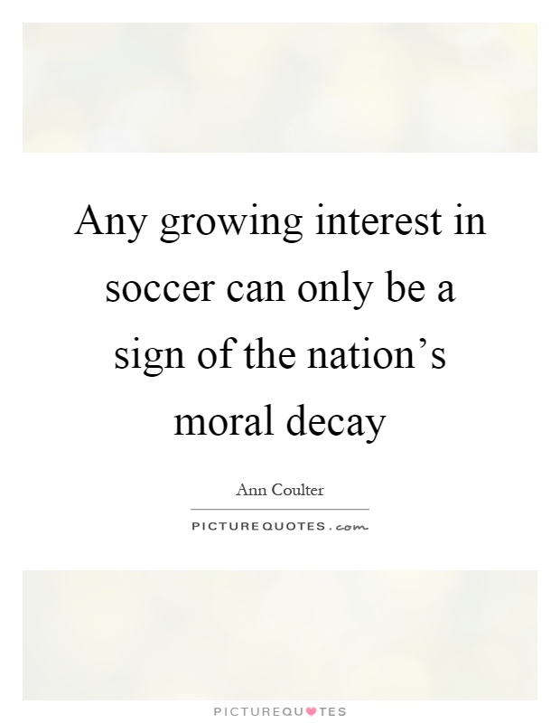 the moral decay of or our Moral education in the life of the school decline of trust in public schools must help us find our com mon moral ground and help us learn.