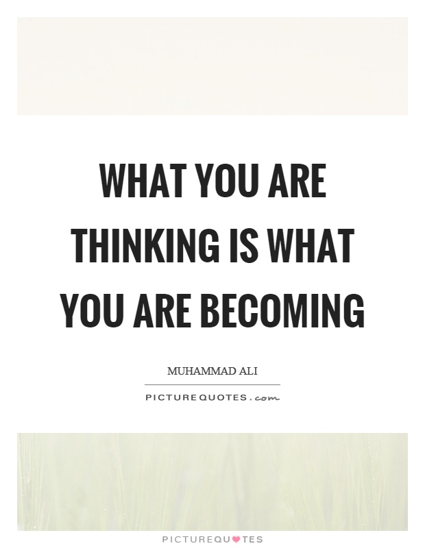what you are thinking