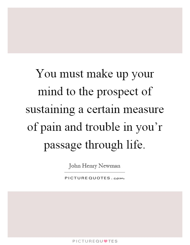 Make Up Your Mind Quotes & Sayings