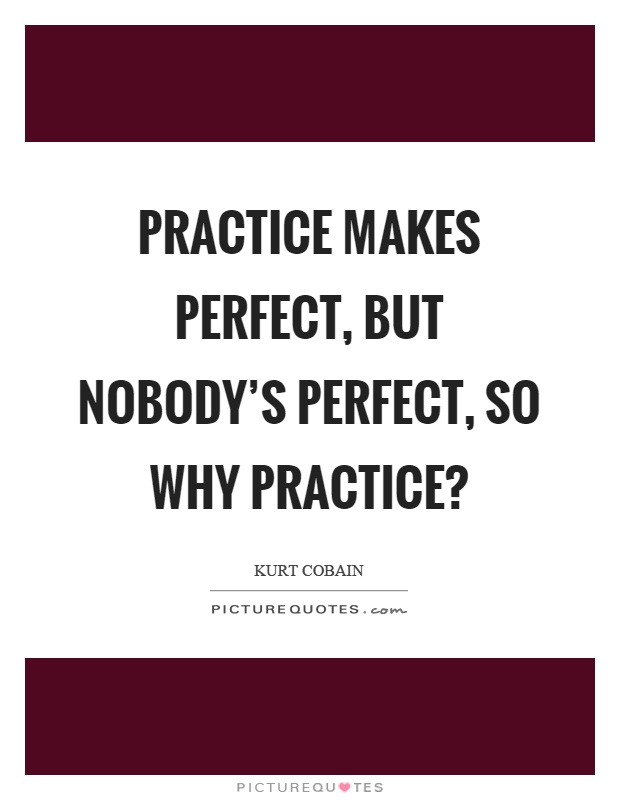 proverb on practice makes perfect 33 proverbs that translate well between english and mandarin  practice makes perfect  48 comments to  33 proverbs that translate well between english and.