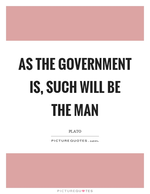 As the government is, such will be the man Picture Quote #1