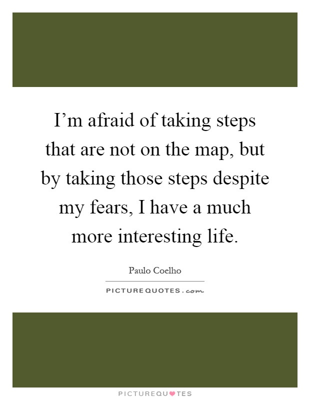 Taking Steps: Interesting Life Quotes & Sayings