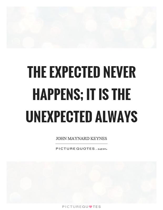 the unexpected always happens essay