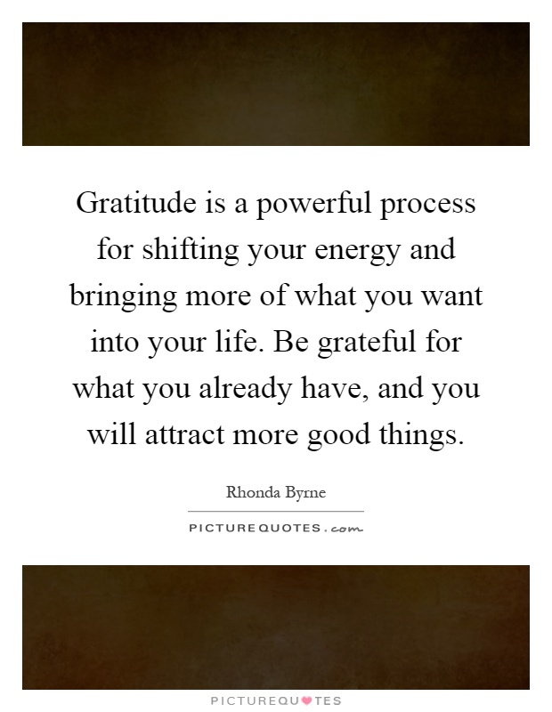 Superior Gratitude Is A Powerful Process For Shifting Your Energy And Bringing More  Of What You Want Into Your Life. Be Grateful For What You Already Have, ...
