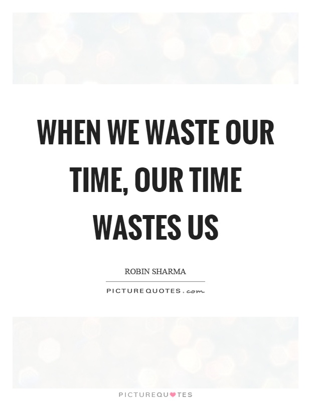 How Does Technology Keep Wasting Our Time?