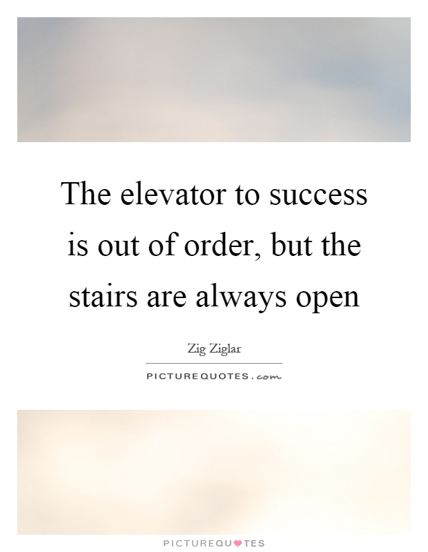 Stairs Quotes Stairs Sayings Stairs Picture Quotes