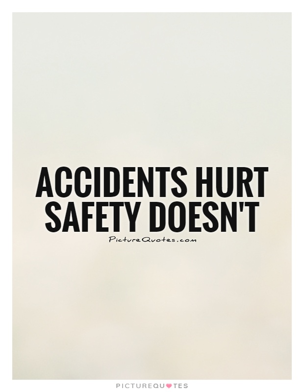 safety quotes and sayings quotesgram