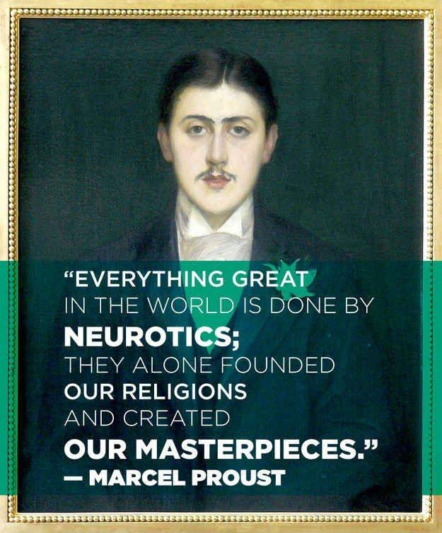 Everything great in the world is done by neurotics; they alone founded our religions and created our masterpieces Picture Quote #2