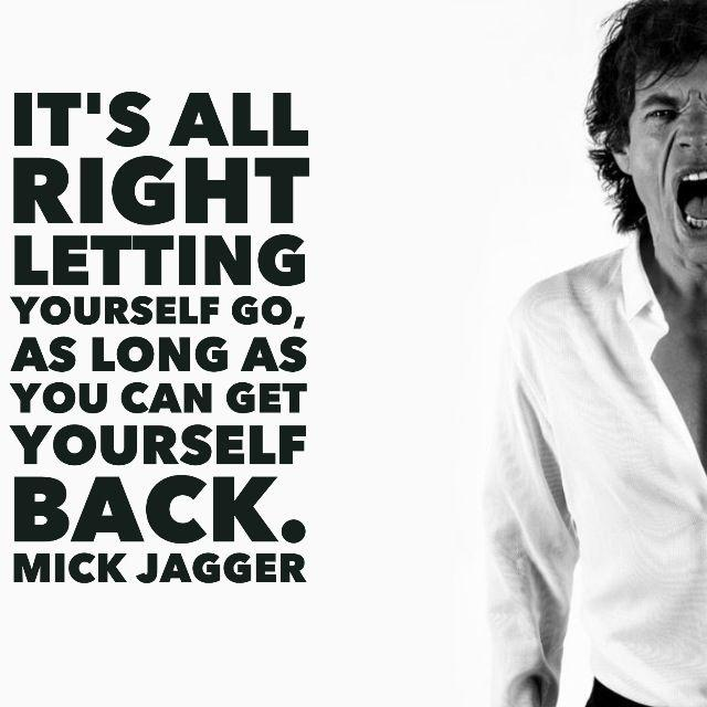 It's all right letting yourself go, as long as you can get yourself back Picture Quote #1