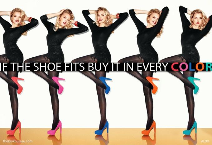 If the shoe fits, buy it in every color! Picture Quote #1