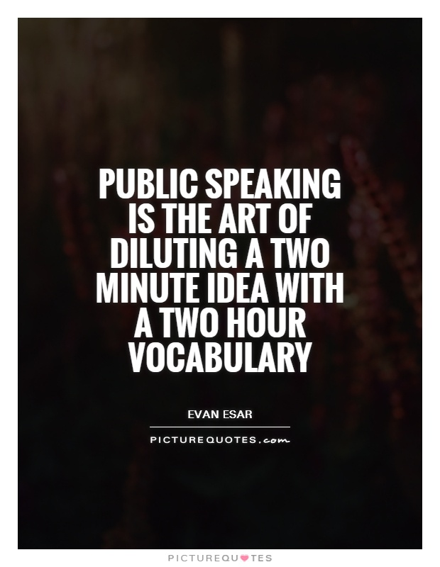 Quotes About Public Speaking Unique Quotes About Public Speaking New Great Tip For Public Speaking