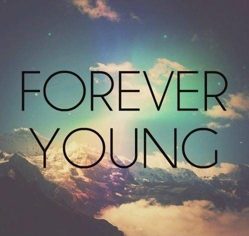 Forever young Picture Quote #1