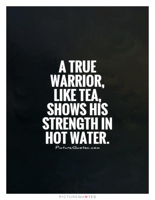 Warrior Quotes, Sun Tzu And Warriors