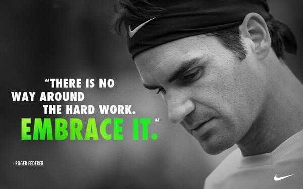There is no way around the hard work. Embrace it Picture Quote #1