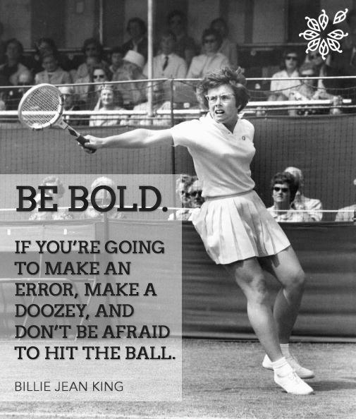 Be bold. If you're going to make an error, make a doozy, and don't be afraid to hit the ball Picture Quote #1