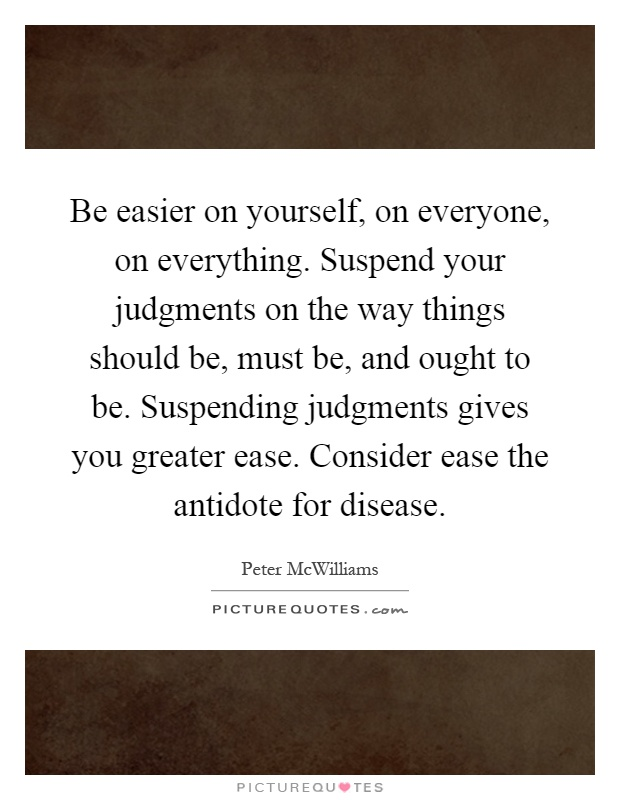 should you be judged by your For with the judgment you use, you will be judged, and with the measure you use, it will be measured to you international standard version because the way that you judge others will be the way that you will be judged, and you will be evaluated by the standard with which you evaluate others.