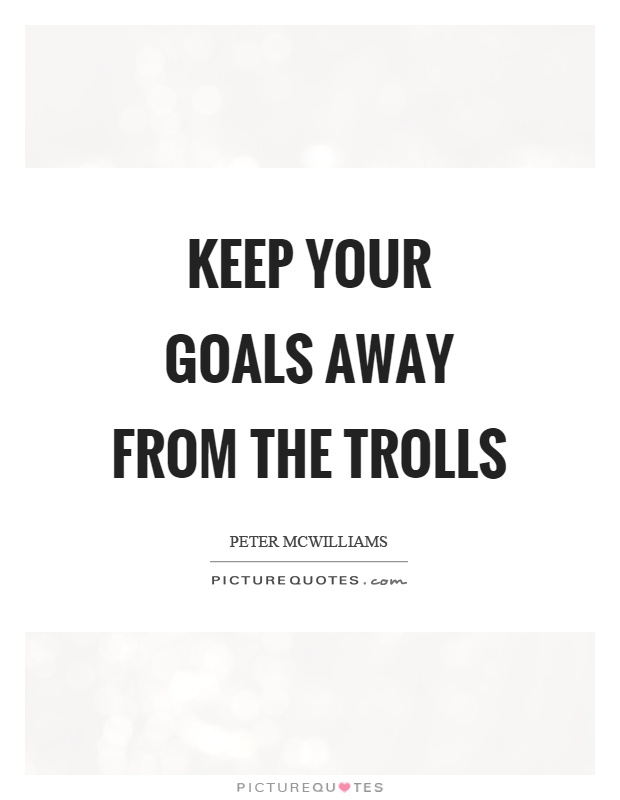 Trolls Quotes | Trolls Sayings | Trolls Picture Quotes