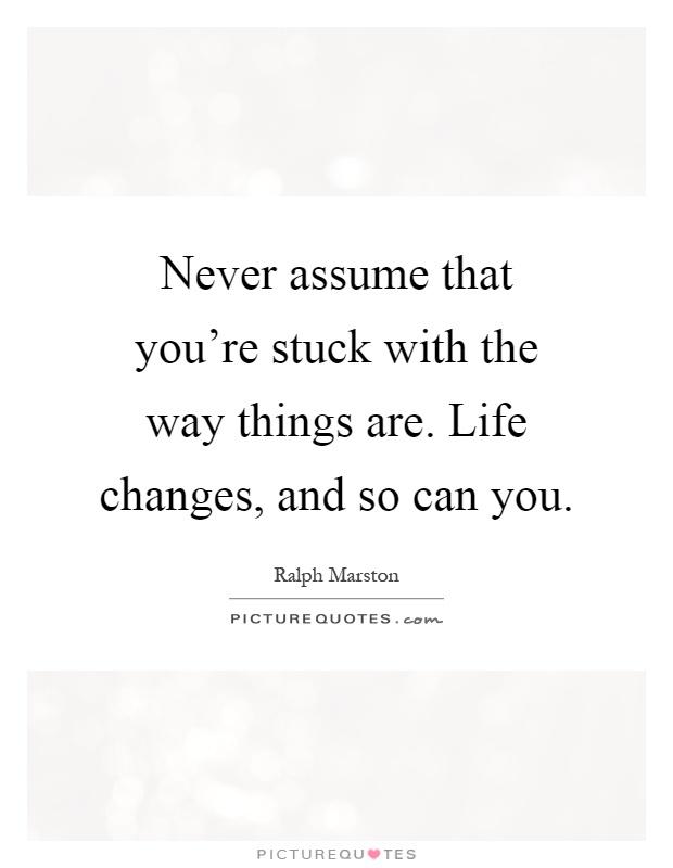 Life Change Quotes