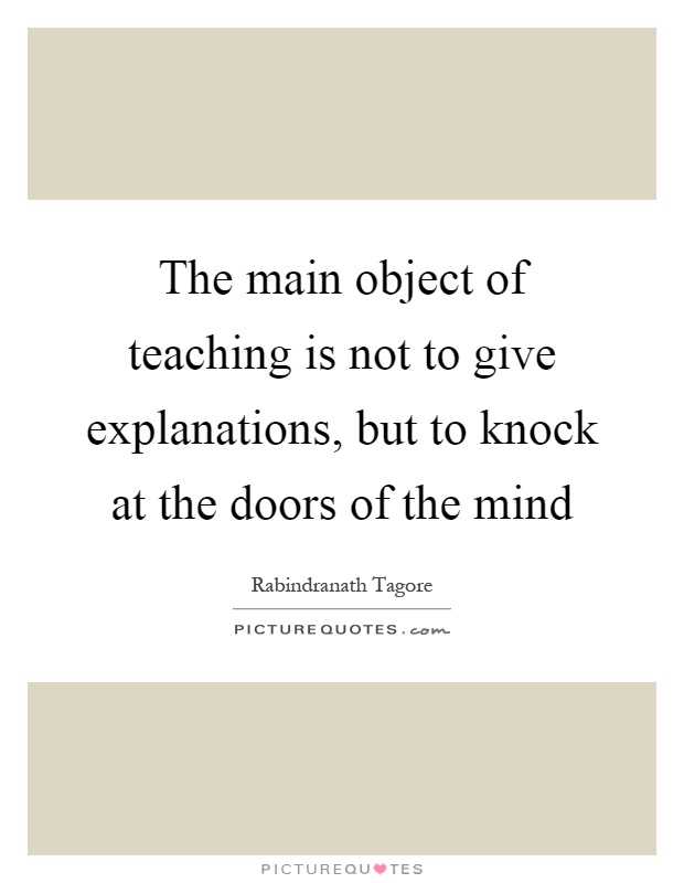 The main object of teaching is...