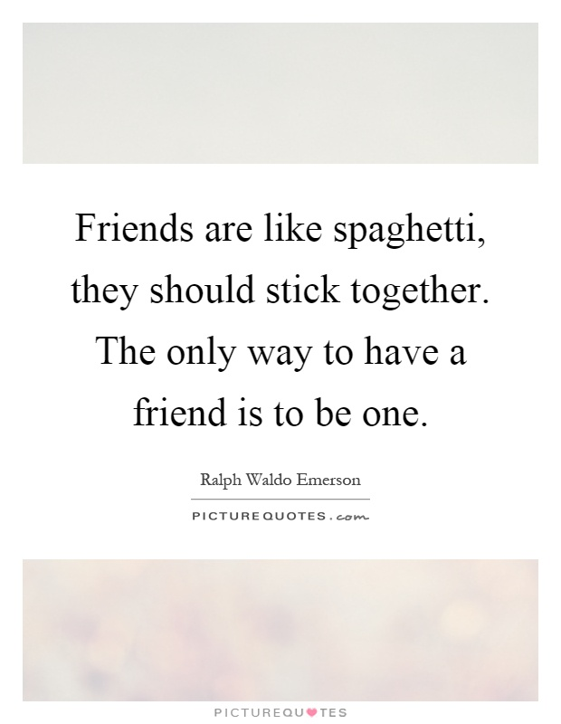 friends sticking together quotes