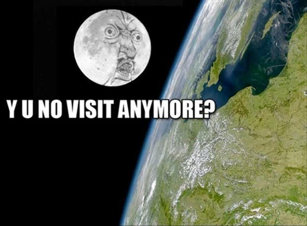 Y U No visit anymore? Picture Quote #1
