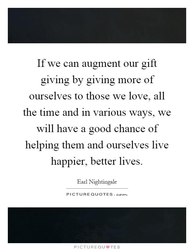 Gift Giving Quotes Sayings