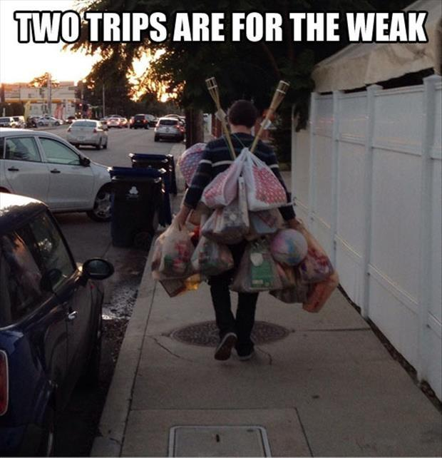 Two trips are for the weak Picture Quote #1